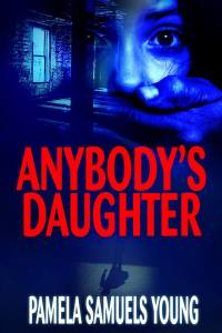 Anybody's Daughter by-Pamela Samuels Young